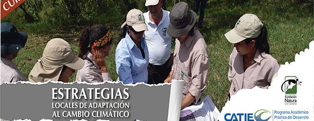 CATIE Y Fundación Natura Dictarán En Bogotá Curso Sobre 'Estrategias Locales De Adaptación Al Cambio Climático'