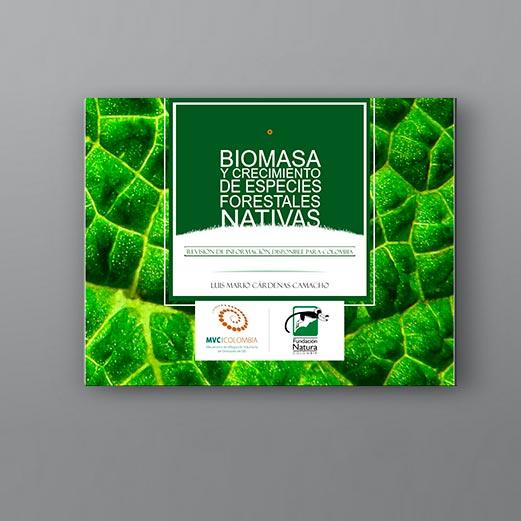 Biomasa Y Crecimiento De Especies Forestales Nativas