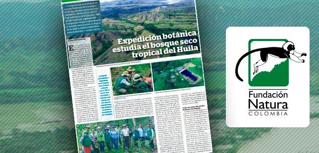 La Fundación Natura Presentó Avances En El Plan Piloto De Restauración Ecológica De Bosque Seco, Para El Proyecto De La Hidroeléctrica El Quimbo