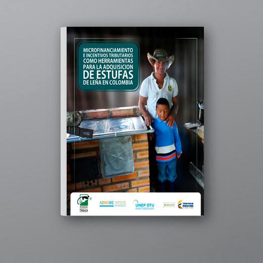 Microfinanciamiento E Incentivos Tributarios, Como Herramientas Para La Adquisición De Estufas De Leña En Colombia