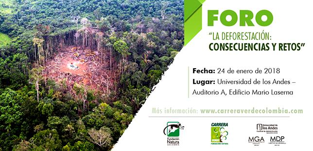 """FORO """"La Deforestación: Consecuencias Y Retos"""""""