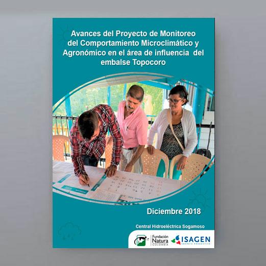 Avances Del Proyecto De Monitoreo Del Comportamiento Micro Climático Y Agronómico En El área De Influencia Del Embalse Topocoro