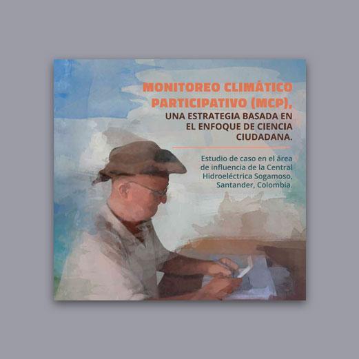 Libro Monitoreo Climatico Participativo MCP – Una Estrategia Basada En El Enfoque De Ciencia Ciudadana